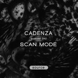 Cadenza | Podcast  042 Scan Mode (Source)