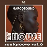 """MY HOUSE "" - SOULGROOVE vol.6 - 04 june 2K18"