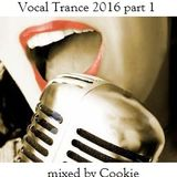 Vocal Trance 2016 part 1
