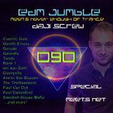Daji Screw - EDM Jumble 090 (meets Never Enough of Trance)