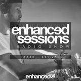 Enhanced Sessions 335 with Estiva