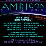 Steve Roach - Live AmbiCon 2013