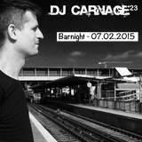 Dj Carnage23 - Park Plaza Barnight 07.02.15 - 1st Set