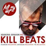 Kill Beats Sessions #002