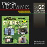 Riddim Mix 29 -Stronga