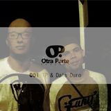 Otra Parte Podcast #001 by TP & Dale Duro