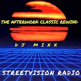 THE AFTERWORK CLASSIC REWIND -DJ MIXX-80'S FUNK-CLASSIC HIP HOP-CLUB CLASSICS 5/17/19