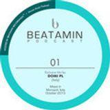 BEATAMIN PODCAST 01 - Domi PL (Italy)