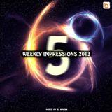Weekly Impressions 2013 vol.5
