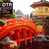 DTR Podcast #40 March 2019 ~ Hong Kong Edition ~ K-Melo ~ Tree Angles