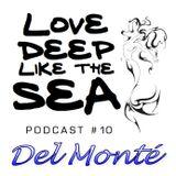 #10 - Del Monté