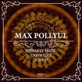 Max Pollyul @ Preparty Music - Casta Live 2017-03-31