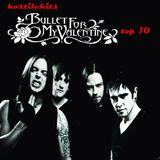 Hostile Hits - Bullet For My Valentine part1. Top 10
