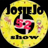 The JosieJo Show 0052 - Close Talker and Nicky Rubin plus Doozer McDooze