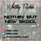 Nothin' But New Skool - Vol 2