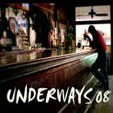 Underways 08