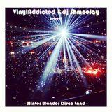 VinylAddicted and dj ShmeeJay present ~Winter Wonder Disco Land~