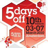 Eye-D & DJ Hidden @ 5 Days Off - 10th Edition (06-03-2010)