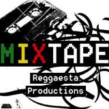 Mixtape Reggaesta Productions (2014)