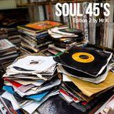 Soul 45'S [ Soul Classics Mix ] Edition 2