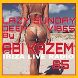 ABI KAZEM LAZY SUNDAY DEEP VIBES ILR 85