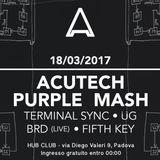 Acutech b2b Purple Mash @ APARTY - HUB Club - 18-03-2017