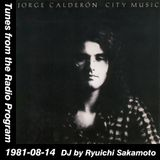 Tunes from the Radio Program, DJ by Ryuichi Sakamoto, 1981-08-14 (2014 Compile)