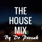 Dr Prozak - Uk HOuse Mix (October 16)