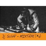 Dj Scliff - Mixtape (#4)