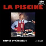 "La Piscine 03 ""Heat"""