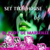 TECH HOUSE # 06 DJ PADY DE MARSEILLE