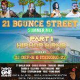 21 Bounce Street Summer Mix part 1