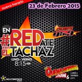 #enREDate con El Tachaz, 23 de Febrero del 2015