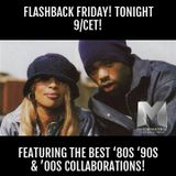 FLASHBACK FRIDAY! Featuring the best '80s '90s & '00s collaborations!