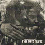 Evil Deed Blues