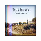 Road Trip Mix [Hors-Série] : Original Summer Set 2016
