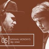 Minimal Mondays | 05 | Gon + Intakz
