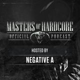 Official Masters of Hardcore Podcast 165 by Negative A