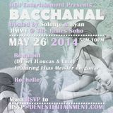Bacchanal - Memorial Day with Bowmont (DJ Set)