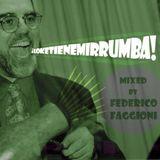 LoKeTieneMiRrumba (Dj Federico F. for Thirty Thirsty)
