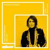 Francesca Lombardo - Rinse FM - 29th September 2017