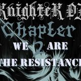 KnighteK DJ CH 2 - We Are The Resistance