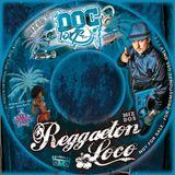 Dj Doc Tone - Reggaeton Loco Vol. II 2015