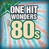 80's One Hit Wonders  Remixxxxx