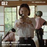 Meuko! Meuko! (Edward Yang Special) - 26th June 2017