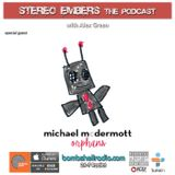 Stereo Embers The Podcast: Michael McDermott