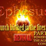 "Ephesus Church in Revival Series Part 6 ""The Powers of the Age to Come"" - Audio"