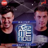 MalYar & Beat Boy - Deep me Now # 70 (01.10.2017)