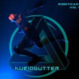ROBOTICAST Volume 04: AudioGutter