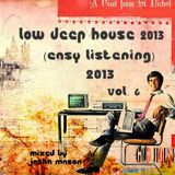 Low Deep House 2013 (Easy Listening) Vol. 6